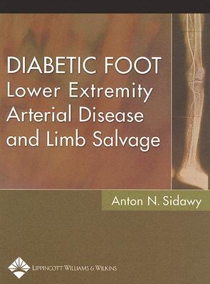 Diabetic Foot By Sidawy, Anton N., M.D. (EDT)